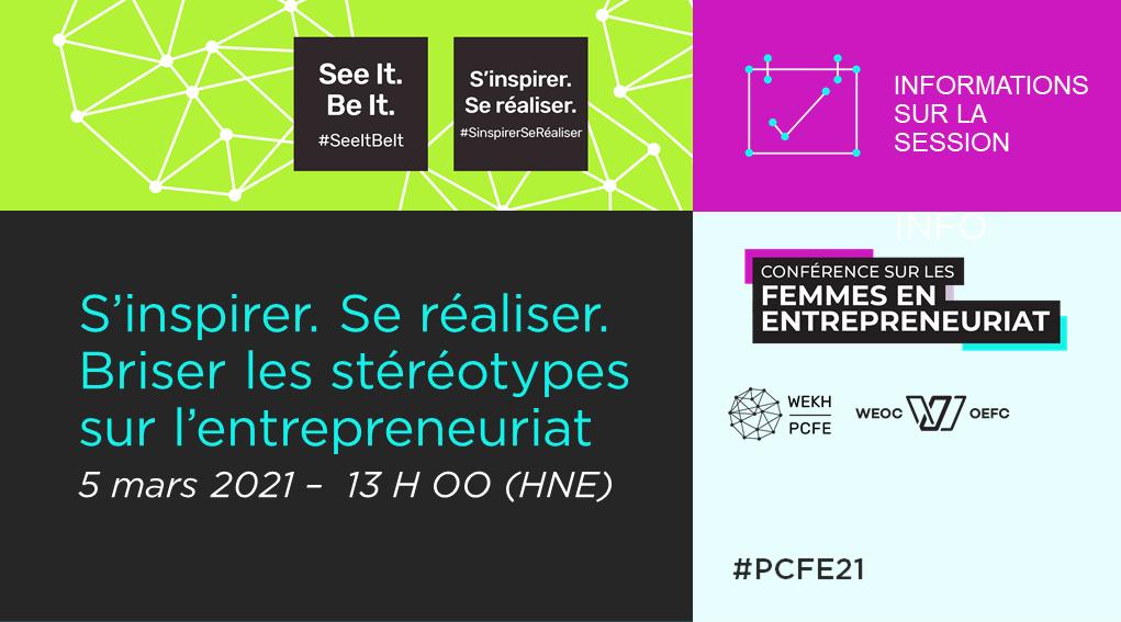 Une illustration annonçant la prochaine session de la Conférence sur les femmes en entrepreneuriat, « S'inspirer. Se réaliser. – Briser les stéréotypes sur l'entrepreneuriat », le 5 mars 2021 à 13 h, HNE