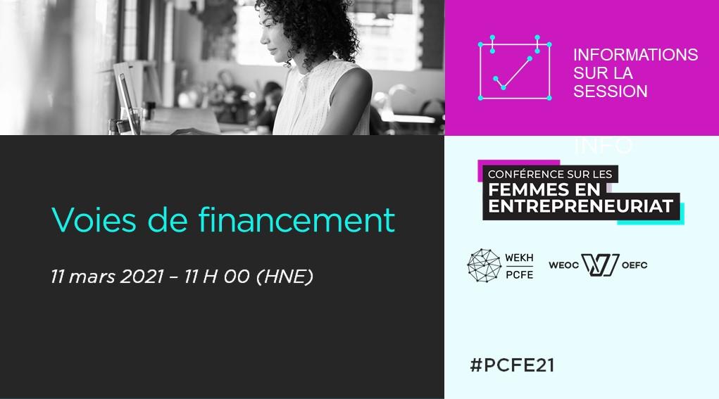 Un encadré annonçant la session « Voies de financement » de la Conférence sur les femmes en entrepreneuriat, qui s'est tenue le 11 mars 2021, à 11 h HNE