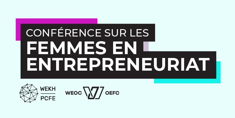 Le logo de la Conférence sur les femmes en entrepreneuriat 2021 sur un arrière-plan bleu pâle, affichant aussi les logos du PCFE et d'OEFC