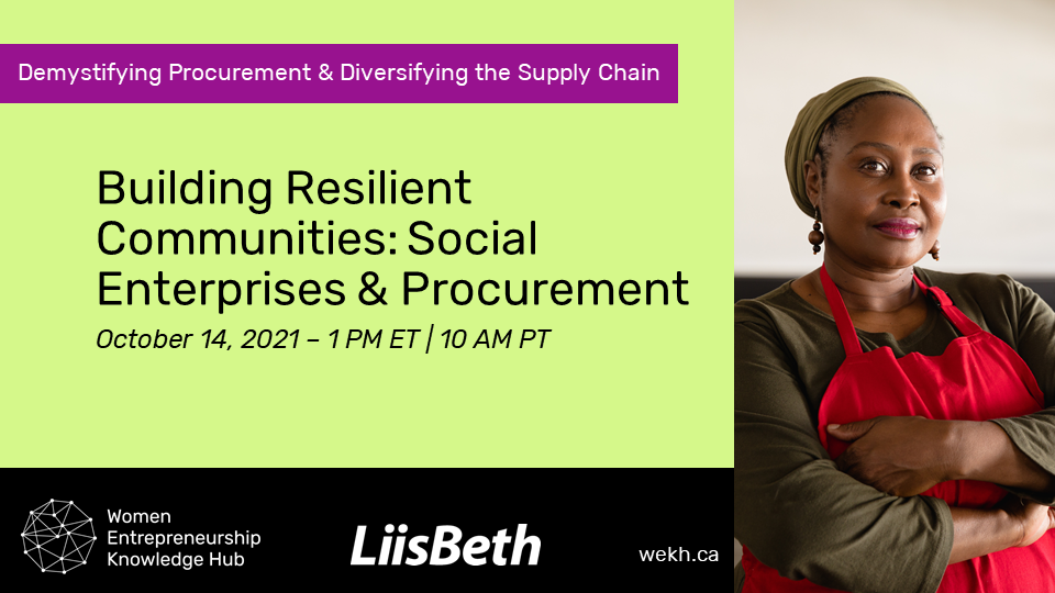 """A graphic promoting """"Building Resilient Communities: Social Enterprises & Procurement"""" as part of the """"Demystifying Procurement & Diversifying the Supply Chain"""" series on October 14, 2021 at 1 PM ET / 10 AM PT with a photograph of a woman wearing a red apron looking at the camera with her arms crossed."""